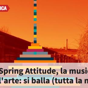 """SPECIALE SU """"SPRING ATTITUDE"""" DE LA REPUBBLICA.IT"""