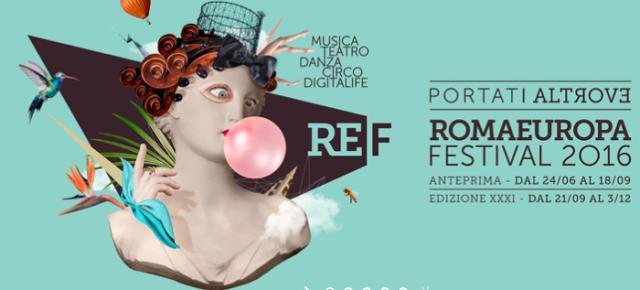 ROMAEUROPA FESTIVAL 2016: PRESENTATO A ROMA IL PROGRAMMA DELLA XXI EDIZIONE
